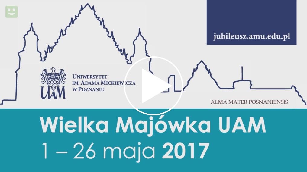 Video: Zaproszenie na Majówkę UAM